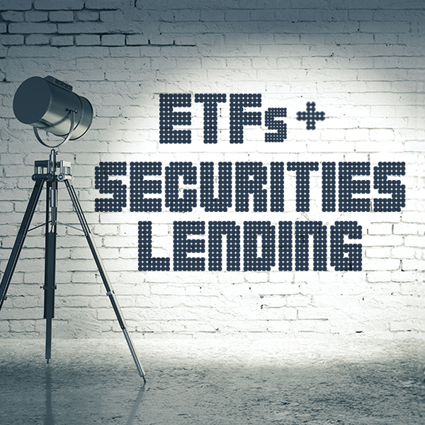 ETF + Securities Lending in spotlights on brick wall