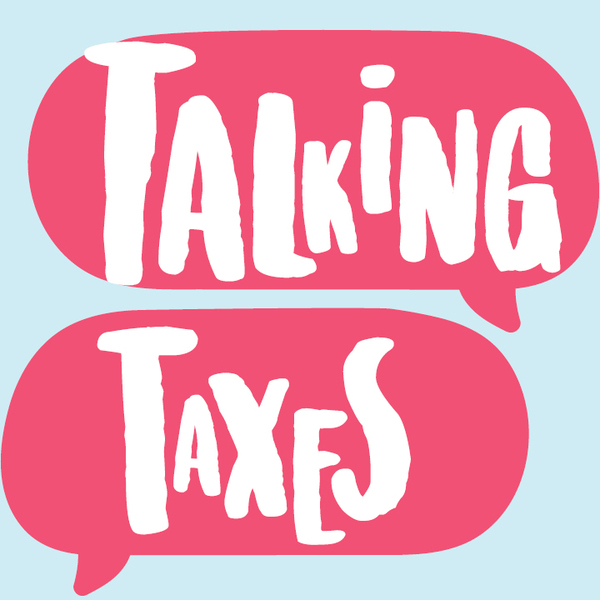 """Talking Taxes"" in pink text message bubbles on light blue background"